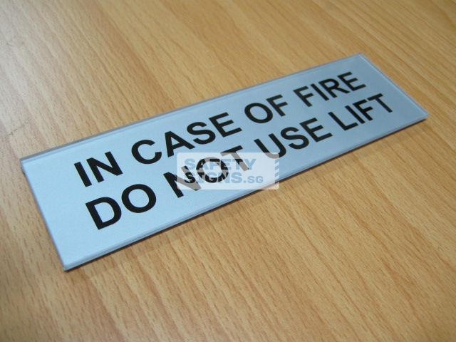 In Case Of Fire Do Not Use Lift. Acrylic - Suitable for indoor use.