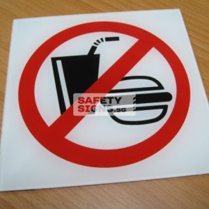 No Food & Drinks. Acrylic - Suitable for indoor use.