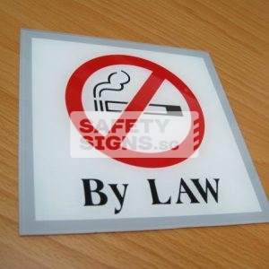 No Smoking By Law. Acrylic - Suitable for indoor use.