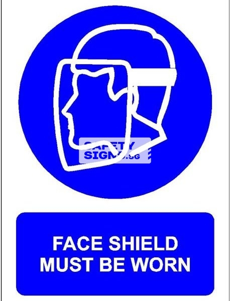 Face Shield Must Be Worn. PVC.