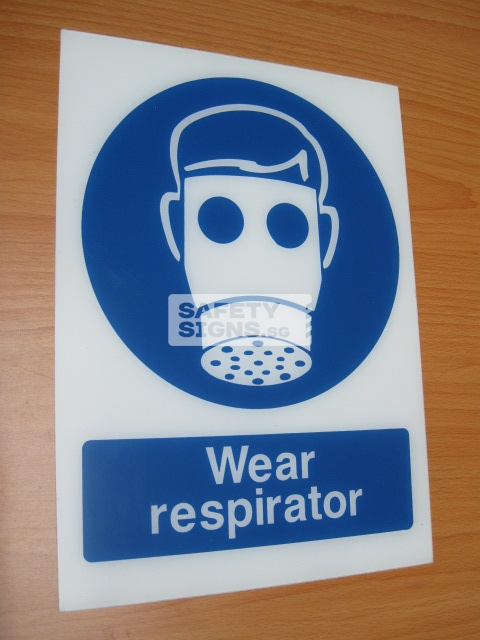 Wear Respirator. Acrylic - Suitable for indoor use.
