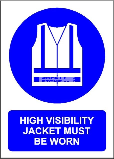 High Visibility Jacket Must Be Worn. PVC.