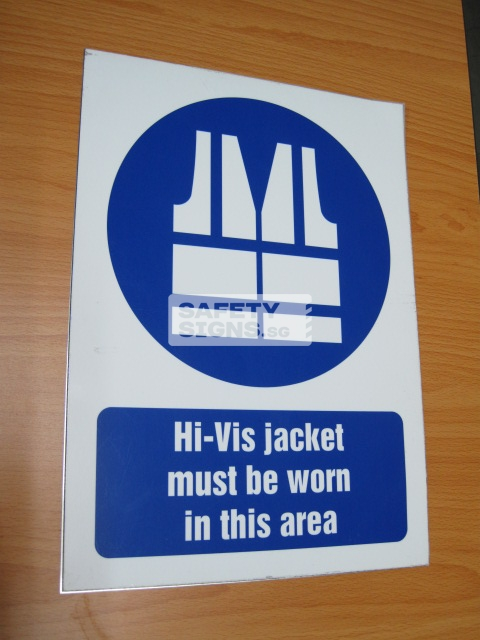 Hi-Vis Jacket Must Be Worn In This Area. Aluminum - Suitable for outdoor use.