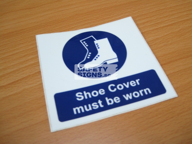 Shoe Cover Must Be Worn. Vinyl Sticker.