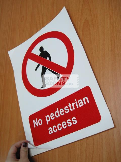 No Pedestrian Access. Vinyl Sticker.