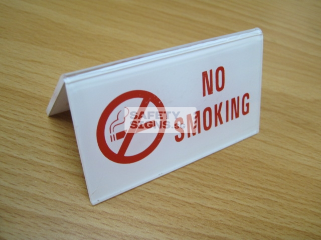 No Smoking Table Sign. Acrylic - Suitable for indoor use.