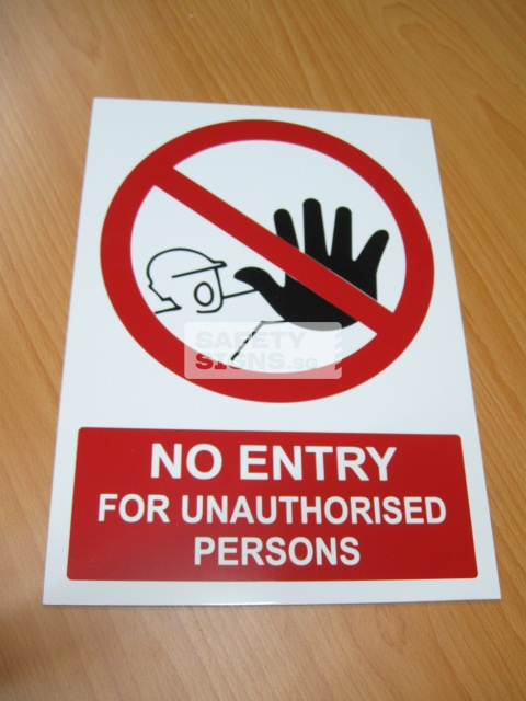 No Entry For Unauthorised Persons. Aluminum - Suitable for outdoor use.