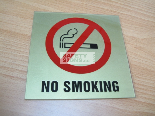 No Smoking. Acrylic - Suitable for indoor use.