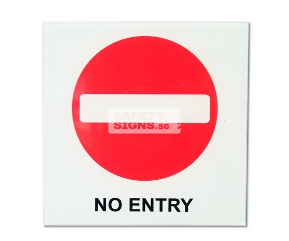 No Entry. Acrylic - Suitable for indoor use.