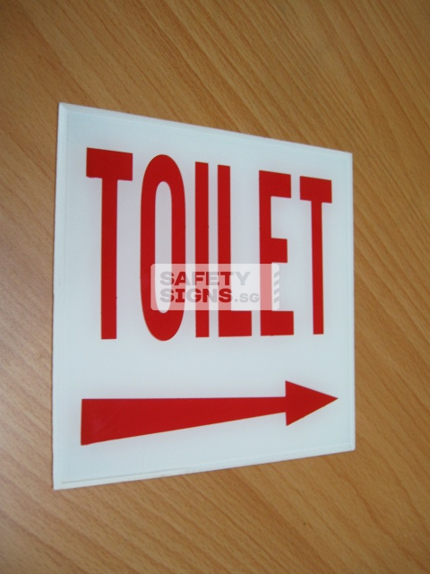 Toilet Arrow Right . Acrylic - Suitable for indoor use.