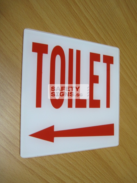 Toilet Arrow Left . Acrylic - Suitable for indoor use.
