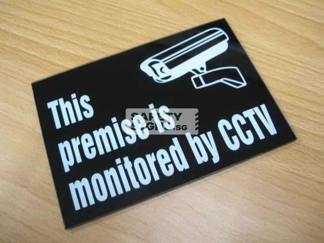 THIS PREMISE IS MONITORED BY CCTV . Acrylic - Suitable for indoor use.