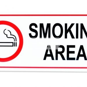 Smoking Area. Acrylic - Suitable for indoor use.