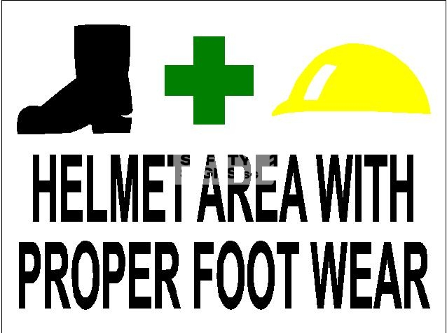 Helmet Area with Proper Foot Wear - Aluminum sign, suitable for outdoor use.