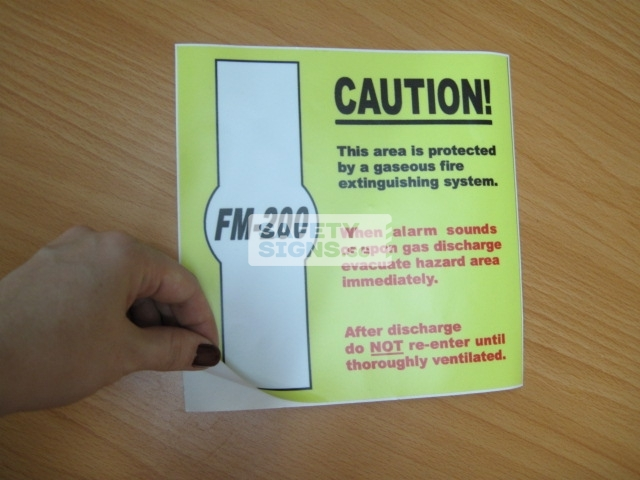 FM-200 Caution This area is protected by a gaseous fire extinguishing system.