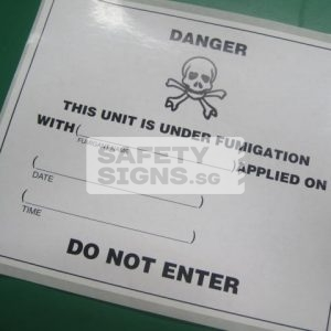 Danger This Unit Is Under Fumigation with ... Do Not Enter. Paper Sticker.