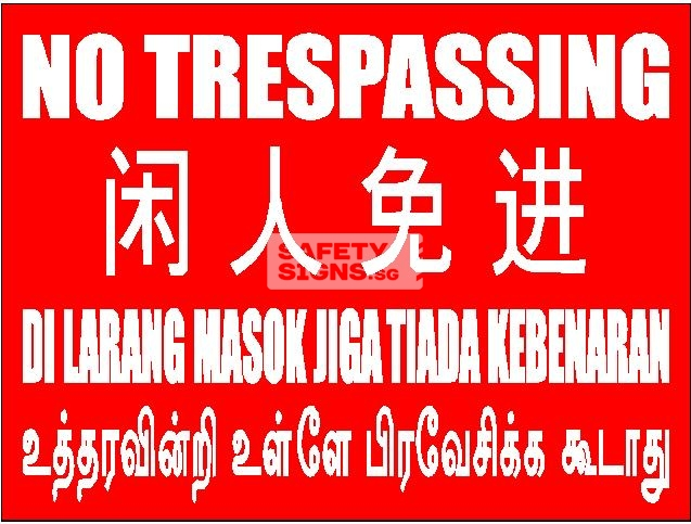 No Trespassing, 4 Languages - Aluminum sign, suitable for outdoor use.