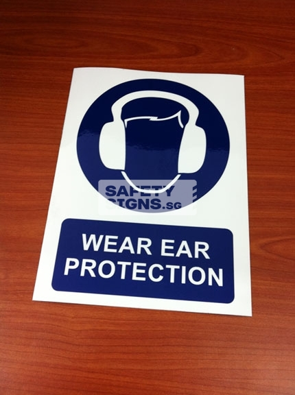 Wear Ear Protection. PVC Sign.