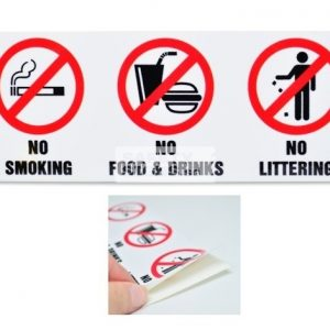 No Smoking No Food & Drinks No Littering, Vinyl Sticker.